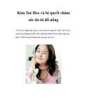 Kim Tae Hee và bí quyết chăm sóc da từ đồ uống