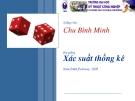 Bài giảng về xác suất thống kê- Chu Bình Minh