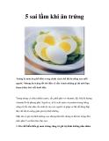 5 sai lầm khi ăn trứng
