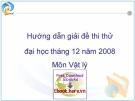 Hướng dẫn giải đề thi thử đại học tháng 12 năm 2008 - Môn vật lý