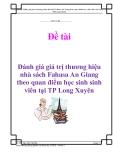 Đề tài: Đánh giá giá trị thương hiệu nhà sách Fahasa An Giang theo quan điểm học sinh sinh viên tại TP. Long Xuyên