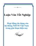 Luận văn : Hoạt động tín dụng trong các NHTM ở Việt Nam hiện nay