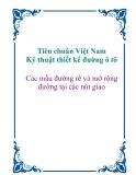 Tiêu chuẩn Việt Nam_Kỹ thuật thiết kế đường ô tô: Các mẫu đường rẽ và mở rộng đường tại các nút giao