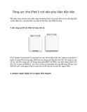 Tăng lực cho iPad 2 với dàn phụ kiện độc đáo