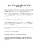 Tạo cá tính cho phần mềm chat Yahoo! Messenger