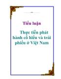 Tiểu luận: Thực tiễn phát hành cổ phiếu và trái phiếu ở Việt Nam