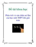 Đề tài khoa học: Phân tích và sửa chữa sai lầm của học sinh THPT khi giải toán