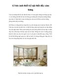 12 bức ảnh thiết kế nội thất đầy cảm hứng