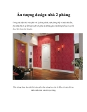 Ấn tượng design nhà 2 phòng