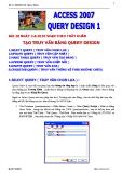 ACCESS 2007 : Query Design
