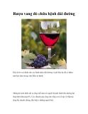 Rượu vang đỏ chữa bệnh đái đường