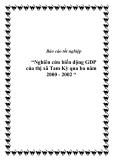 """Báo cáo tốt nghiệp """"Nghiên cứu biến động GDP của thị xã Tam Kỳ qua ba năm 2000 - 2002 """""""