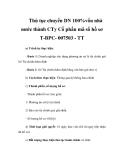 Thủ tục chuyển DN 100%vốn nhà nước thành CTy Cổ phần mã số hồ sơ T-BPC- 007503 - TT