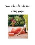 Xóa dấu vết tuổi tác cùng yoga