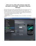 Cách sao lưu phần mềm (backup app) trên BlackBerry bằng BDM