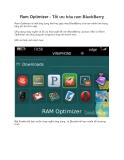 Ram Optimizer - Tối ưu hóa ram BlackBerry Ram Optimizer là một ứng dụng khá hay giúp