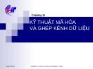 Chương III : KỸ THUẬT MÃ HÓA VÀ GHÉP KÊNH DỮ LIỆU