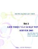 Bài 2:GIỚI THIỆU VÀ CÀI ĐẶT WINDOWS SERVER 2003