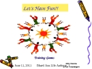 Let's have fun- training games