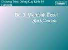Bài 3. Microsoft Excel Hàm & Công thức - Trần Thanh Thái