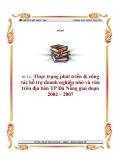 Thực trạng phát triển & công tác hỗ trợ doanh nghiệp nhỏ và vừa trên địa bàn TP Đà Nẵng giai đoạn 2002 – 2007