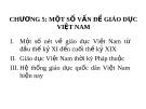 Chương 5: Mốt số vấn đề giáo dục Việt Nam