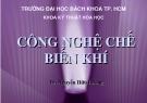 Bài giảng: Công nghệ chế biến khí - TS. Nguyễn Hữu Lương