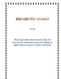 Đề tài: Một số giải pháp nhằm tăng thu nhập, tiết kiệm chi phí, nâng cao kết quả kinh doanh tại Ngân hàng thương mại cổ phần nhà Hà Nội