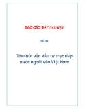 Đề tài: Thu hút vốn đầu tư trực tiếp nước ngoài vào Việt Nam