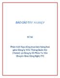 Đề tài: Phân tích Hợp đồng mua bán hàng hoá giữa Công ty Viễn Thông Quân Đội (Vietel) và Công ty Cổ Phần Tư Vấn Chuyển Giao Công Nghệ ITC