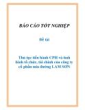 Đề tài: Thủ tục tiến hành CPH và tình hình tổ chức, tài chính của công ty cổ phần mía đường LAM SƠN