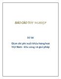 Đề tài: Giảm chi phí xuất khẩu hàng hoá Việt Nam - khả năng và giải pháp