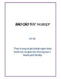 Đề tài: Thực trạng và giải pháp ngăn chặn buôn lậu và gian lận thương mại ở thành phố Hà Nội