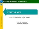 THIẾT KẾ WEB - CSS –Cascading Style Sheet