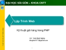 Lập Trình Web: Kỹ thuật giỏ hàng trong PHP - GV: Trần Đình Nghĩa