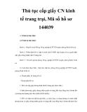 Thủ tục cấp giấy CN kinh tế trang trại, Mã số hồ sơ 144039