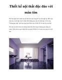 Thiết kế nội thất độc đáo với màu tím
