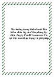 Marketing trong kinh doanh Bảo hiểm nhân thọ của Văn phòng đại diện công ty Cardif Assurance Vie tại Việt nam thực trạng và giải pháp