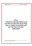 """Đề tài """" """"Tình hình triển khai nghiệp vụ tái bảo hiểm vật chất thân tàu tại Tổng công ty cổ phần tái bảo hiểm quốc gia Việt Nam (VINARE) (2000-2006)"""""""