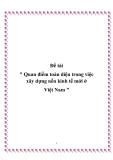 """Đề tài """" Quan điểm toàn diện trong việc xây dựng nền kinh tế mới ở Việt Nam """""""