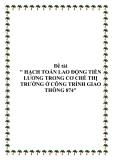 """Đề tài """" HẠCH TOÁN LAO ĐỘNG TIỀN LƯƠNG TRONG CƠ CHẾ THỊ TRƯỜNG Ở CÔNG TRÌNH GIAO THÔNG 874"""""""