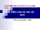 Chuyên đề: Kiểm toán BCTC trên các phần hành  - kiểm toán tài sản cố định
