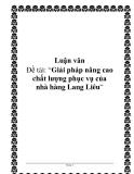 """Báo cáo: """"Giải pháp nâng cao chất lượng phục vụ của nhà hàng Lang Liêu"""""""
