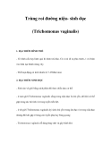 Trùng roi đường niệu- sinh dục (Trichomonas vaginalis)