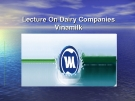 Lecture On Dairy Companies Vinamilk