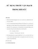 SỬ DỤNG THUỐC VẬN MẠCH TRONG HỒI SỨC