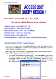 ACCESS 2007 - TẠO FORM QUERY DESIGN 1