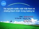 Tài nguyên nước mặt Việt Nam và những thách thức trong tương lai