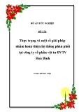 Đề tài: Thực trạng và một số giải pháp nhằm hoàn thiện hệ thống phân phối tại công ty cổ phần vật tư BVTV Hoà Bình