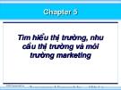 SLIDE - Tìm hiểu thị trường, nhu cầu thị trường và môi trường marketing